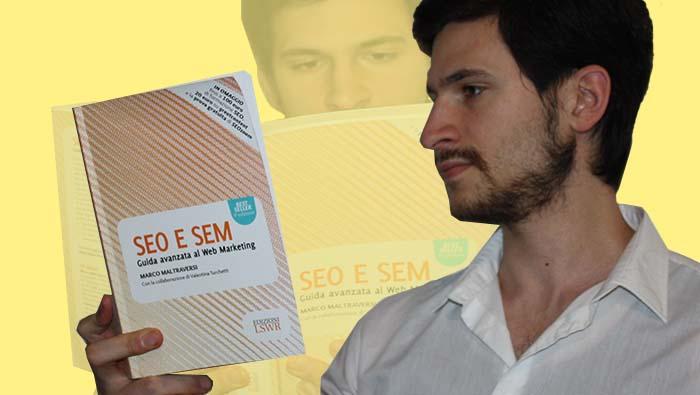 """""""SEO e SEM Guida Avanzata al Web Marketing"""": recensione"""