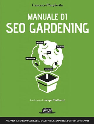 Manuale di SEO Gardening Francesco Margherita